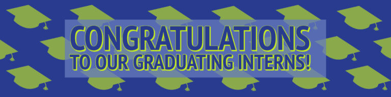 Congratulations Interns - Banner